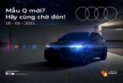 Audi Q5 2021 ra mắt tại Việt Nam vào ngày 18/5