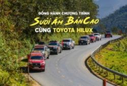 Đồng hành chương trình Sưởi Ấm Bản Cao cùng Toyota Hilux