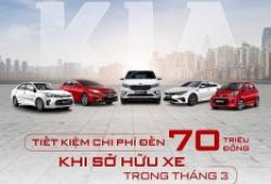 Nhận ưu đãi 70 triệu đồng khi mua xe Kia trong tháng 3