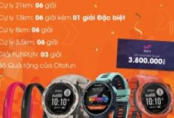 Tham gia Otofun Marathon 2019 để nhận đồng hồ Fibit & Garmin